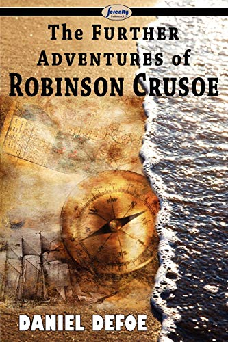 9781604506228: The Further Adventures of Robinson Crusoe