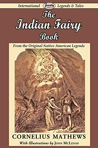 Popular American Legends Best 9781489529275 The Indian Fairy Book Native American  Legends . 2017