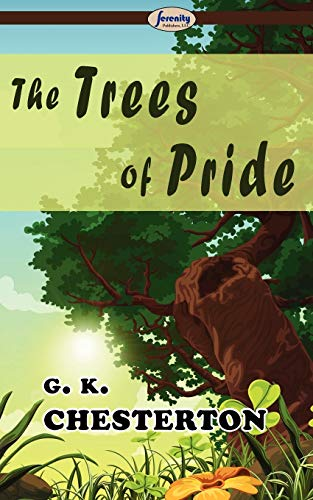 9781604506907: The Trees of Pride