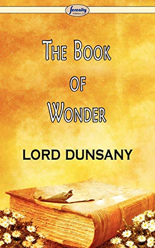 9781604506952: The Book of Wonder