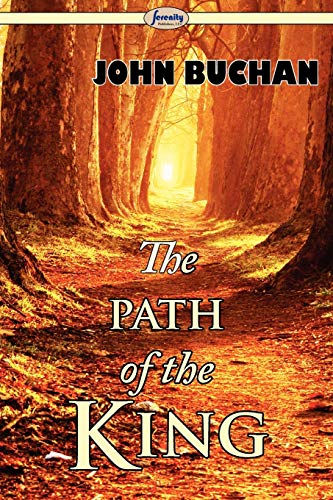 9781604507317: The Path of the King