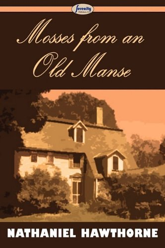 9781604507324: Mosses from an Old Manse