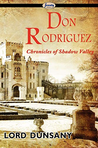 9781604507386: Don Rodriguez: Chronicles of Shadow Valley