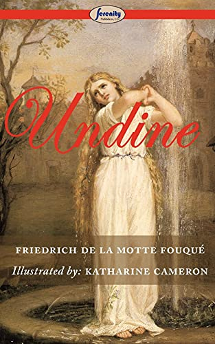 9781604507461: Undine (Illustrated)
