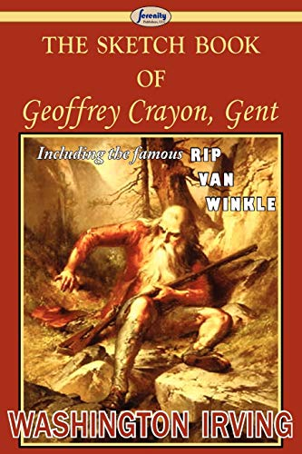9781604507492: The Sketch Book of Geoffrey Crayon, Gent