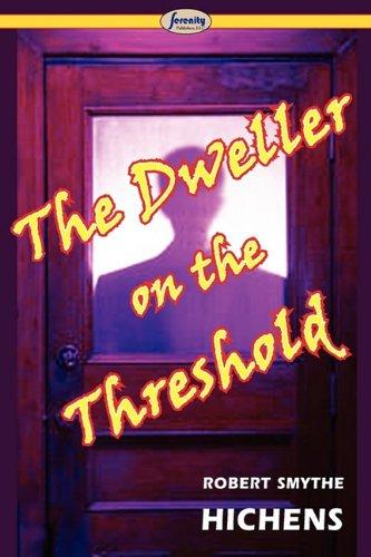 9781604507690: The Dweller on the Threshold