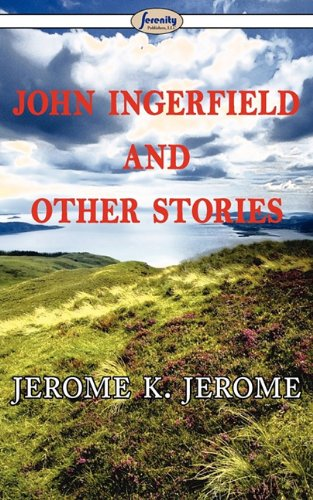 9781604507737: John Ingerfield and Other Stories