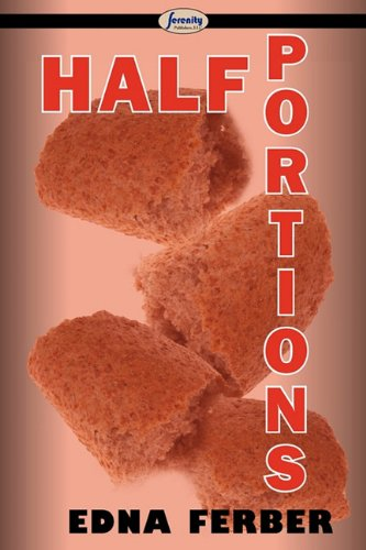 Half Portions: Edna Ferber