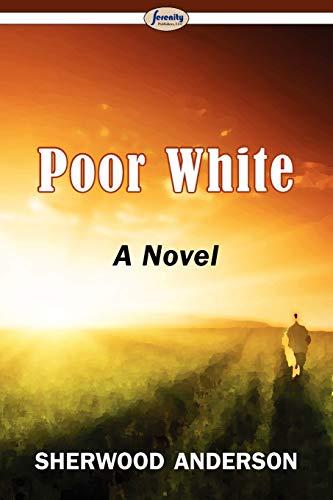 9781604507935: Poor White