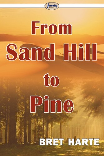 9781604507959: From Sand Hill to Pine