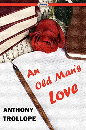 9781604508185: An Old Man's Love
