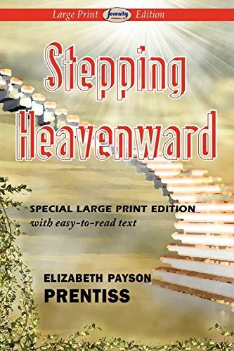 9781604508390: Stepping Heavenward