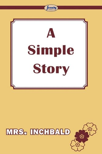 9781604508635: A Simple Story
