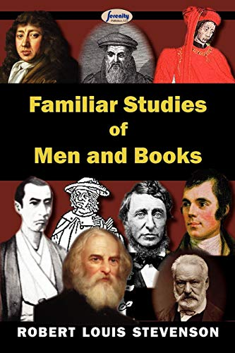 Familiar Studies of Men and Books (Paperback): Robert Louis Stevenson