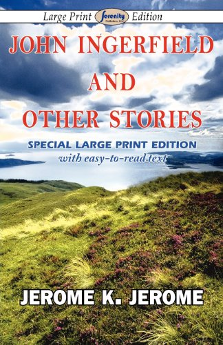 9781604509847: John Ingerfield and Other Stories (Large Print Edition)