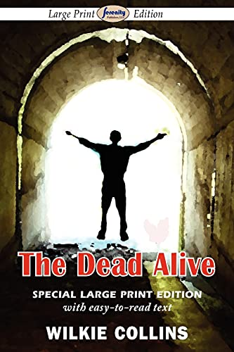 9781604509878: The Dead Alive (Large Print Edition)
