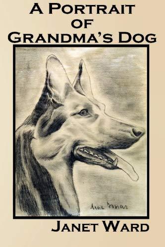 9781604520088: A Portrait of Grandma's Dog