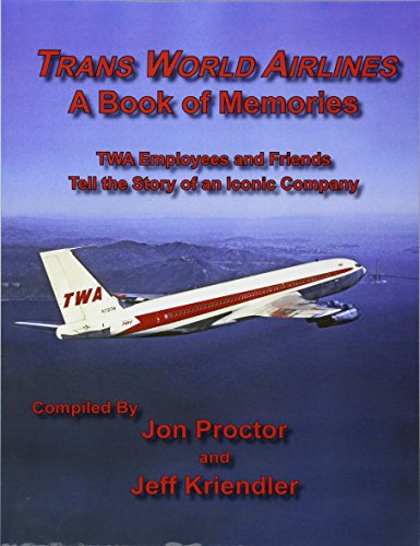9781604521221: Trans World Airlines A Book of Memories