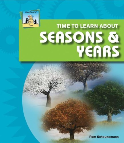 9781604530186: Time to Learn About Seasons & Years