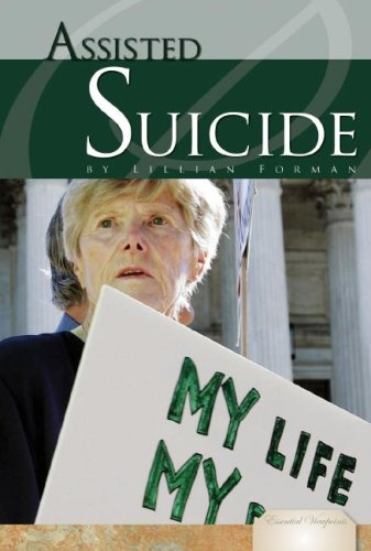 9781604530568: Assisted Suicide (Essential Viewpoints)