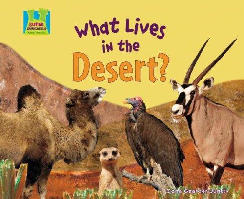 9781604531732: What Lives in the Desert? (Animal Habitats)