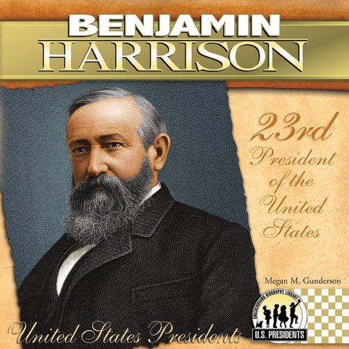 9781604534559: Benjamin Harrison (The United States Presidents)