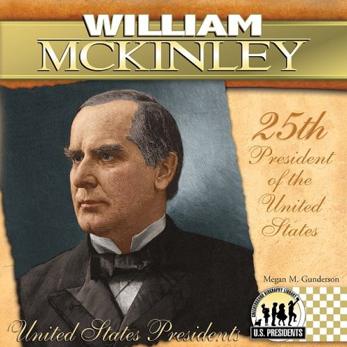 9781604534665: William McKinley: 25th President of the United States (United States Presidents (Abdo))