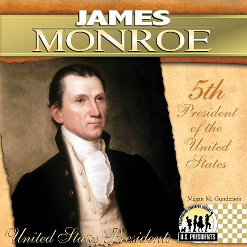 9781604534672: James Monroe: 5th President of the United States (United States Presidents (Abdo))