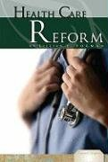Health Care Reform (Essential Viewpoints Set 4): Lillian E. Forman