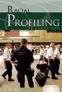9781604535358: Racial Profiling (Essential Viewpoints)