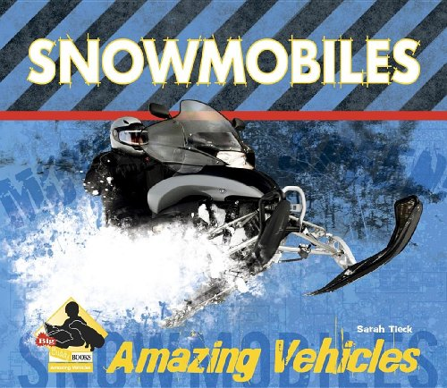 9781604535433: Snowmobiles (Big Buddy Books: Amazing Vehicles (Library))