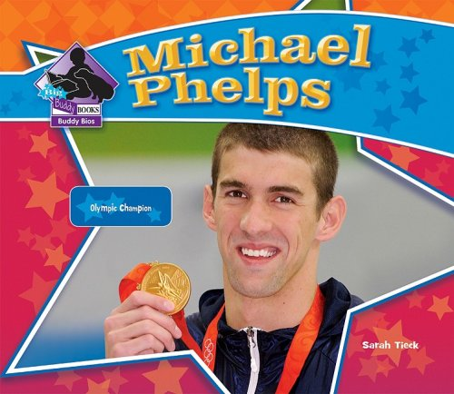 9781604535501: Michael Phelps (Big Buddy Biographies)