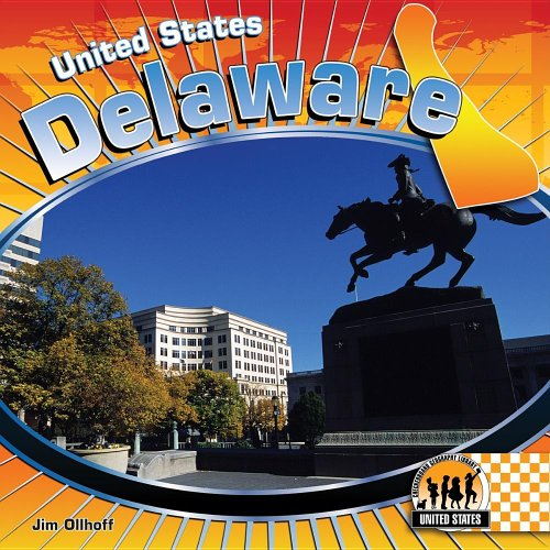 Delaware (Checkerboard Geography Library: United States): Jim Ollhoff