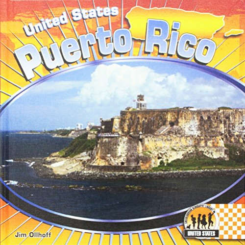 Puerto Rico (Checkerboard Geography Library: United States (Library)): Jim Ollhoff