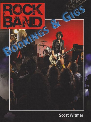 Bookings & Gigs (Rock Band): Witmer, Scott