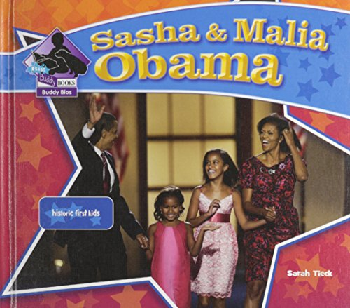 9781604537109: Sasha & Malia Obama: Historic First Kids (Big Buddy Books: Buddy Bios)
