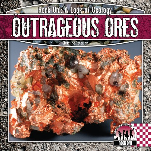 9781604537451: Outrageous Ores (Rock on!: A Look at Geology)