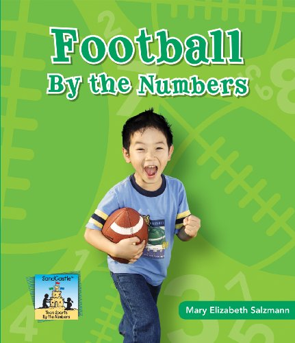 9781604537697: Football by the Numbers (Team Sports by the Numbers)