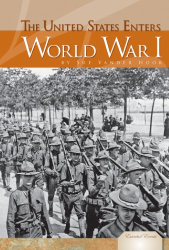 9781604539479: United States Enters World War I (Essential Events)