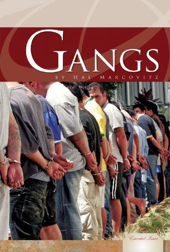 Gangs (Essential Issues): Hal Marcovitz
