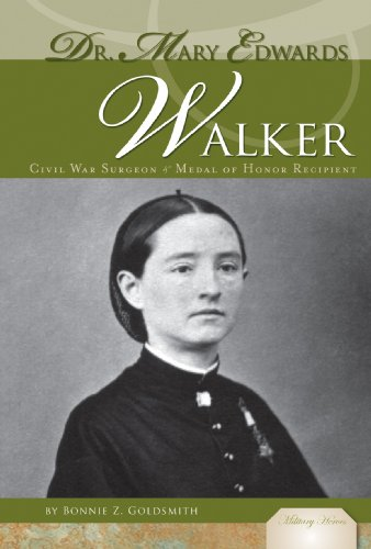 9781604539660: Dr. Mary Edwards Walker: Civil War Sugeon & Medal of Honor Recipient: Civil War Surgeon & Medal of Honor Recipient (Military Heroes)