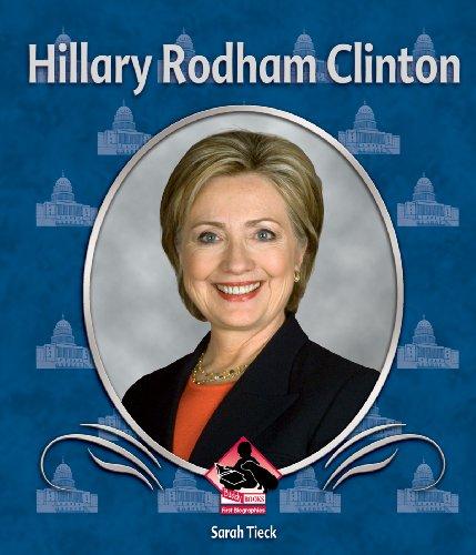 Hillary Rodham Clinton (First Biographies (Abdo)): Tieck, Sarah