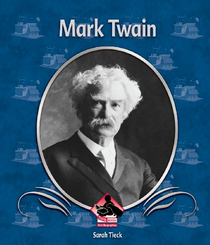 Mark Twain (First Biographies): Sarah Tieck
