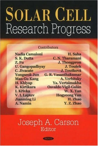 Solar Cell Research Progress: Editor-Joseph A. Carson