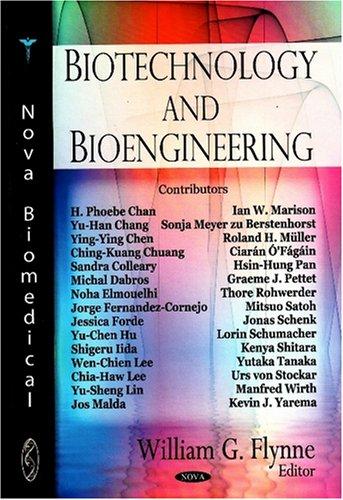 9781604560671: Biotechnology and Bioengineering (Nova Biomedical)