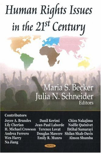 Human Rights Issues in the 21st Century: Maria S. Becker