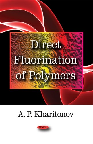 9781604562071: Direct Fluorination of Polymers