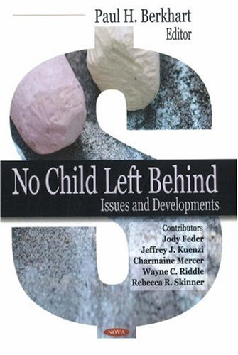 No Child Left Behind: Issues and Developments