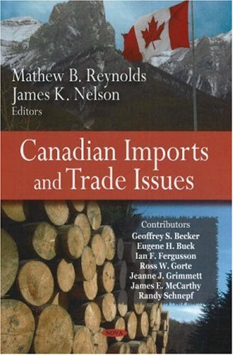 Canadian Imports and Trade Issues: James E. McCarthy,
