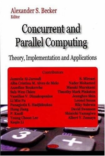 9781604562743: Concurrent and Parallel Computing: Theory, Implementation and Applications